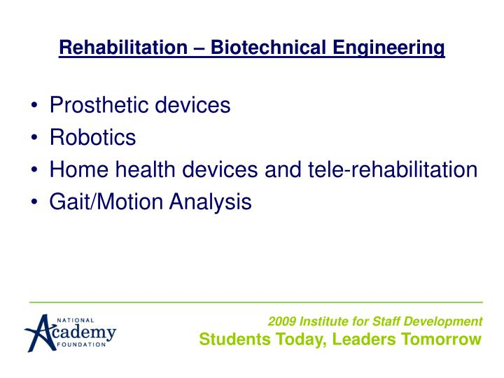 Rehabilitation – Biotechnical Engineering