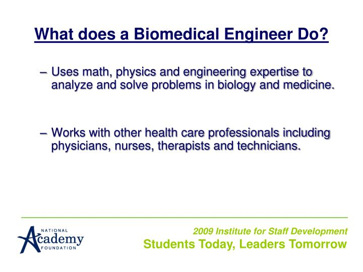 What does a Biomedical Engineer Do?