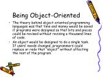 being object oriented