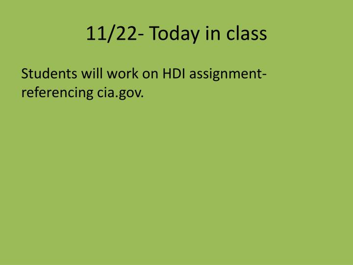 11/22- Today in class