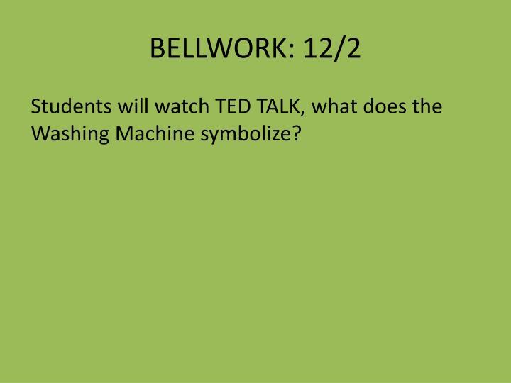 BELLWORK: 12/2