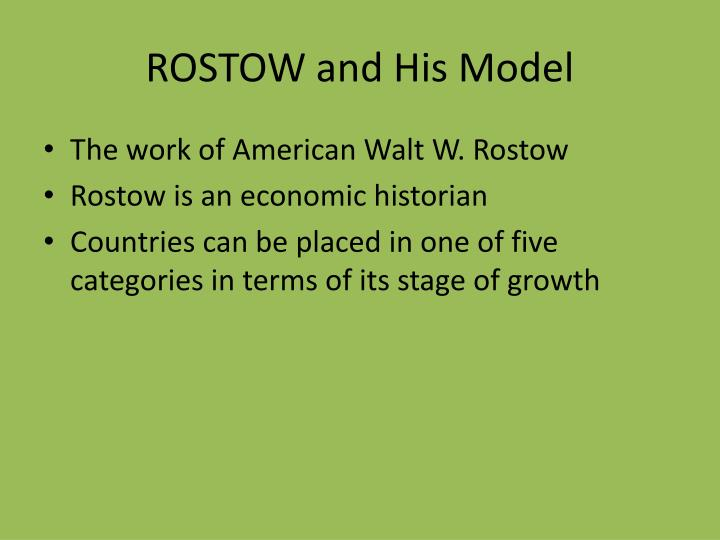 ROSTOW and His Model