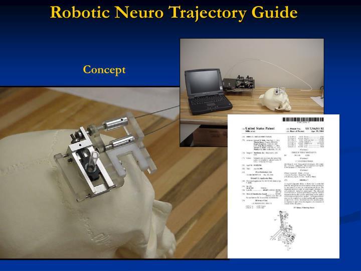 Robotic Neuro Trajectory Guide