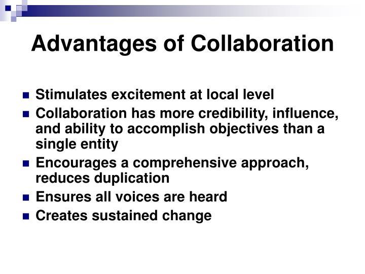 Advantages of Collaboration
