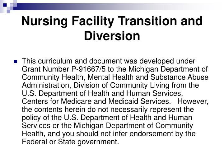 Nursing Facility Transition and Diversion