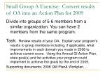 small group a exercise convert results of oa into an action plan for 2009