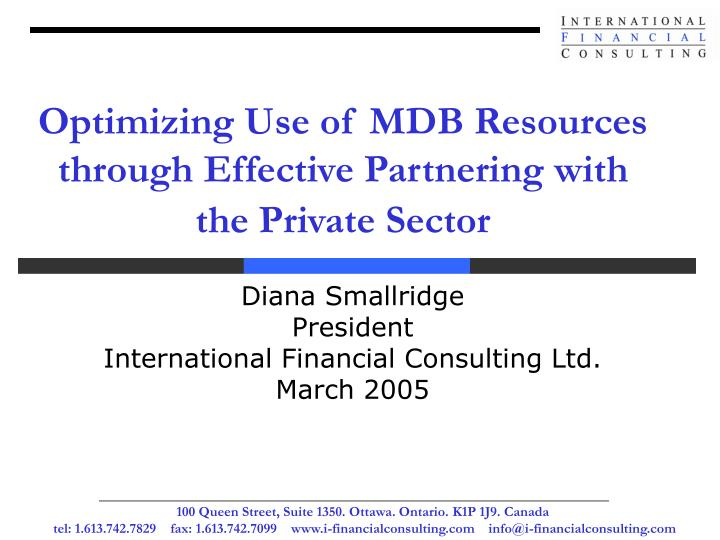 optimizing use of mdb resources through effective partnering with the private sector n.