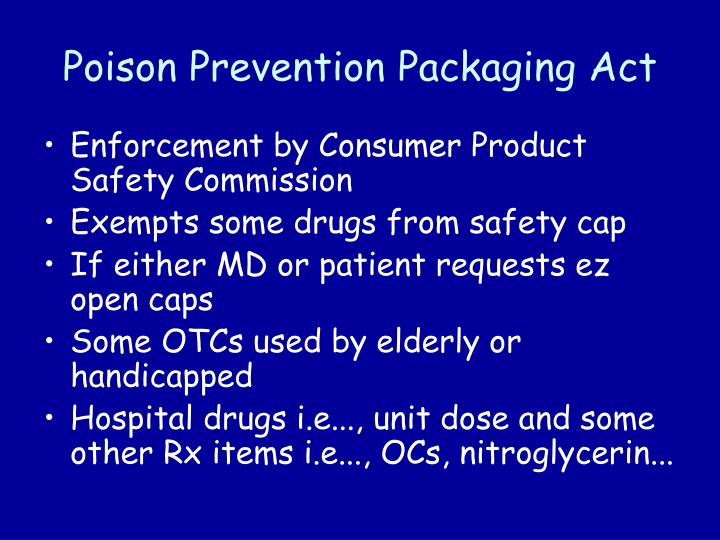 Poison Prevention Packaging Act
