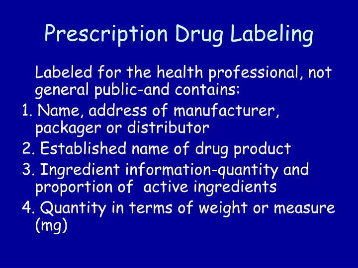 Prescription Drug Labeling