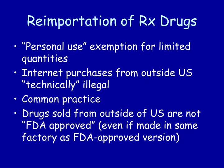 Reimportation of Rx Drugs