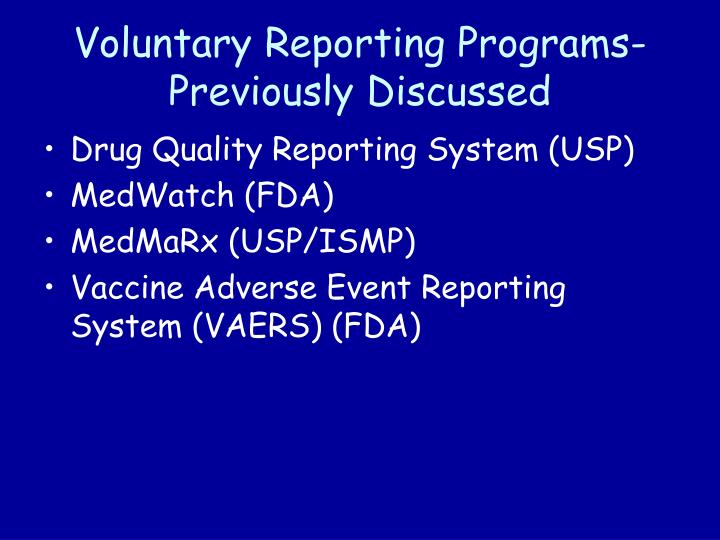 Voluntary Reporting Programs-Previously Discussed