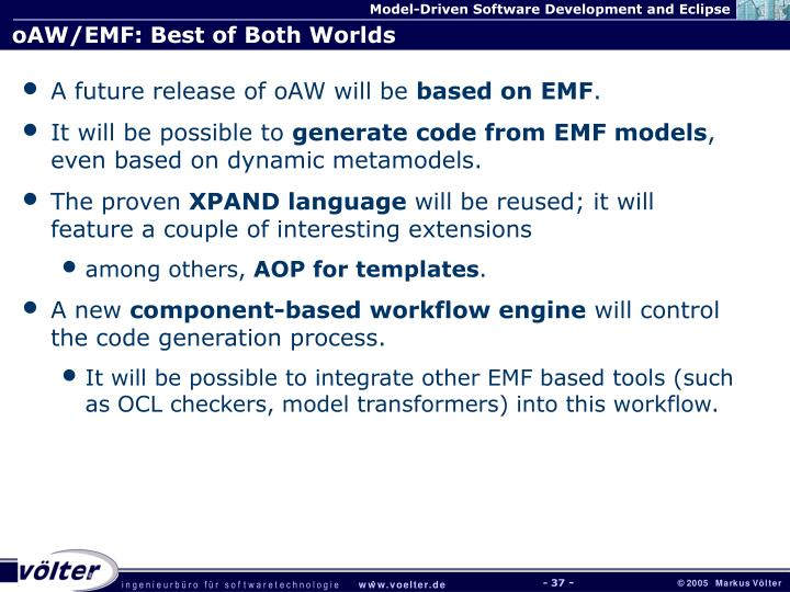 oAW/EMF: Best of Both Worlds