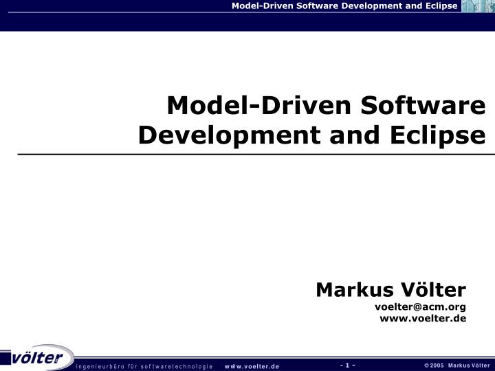 Model-Driven Software Development and Eclipse