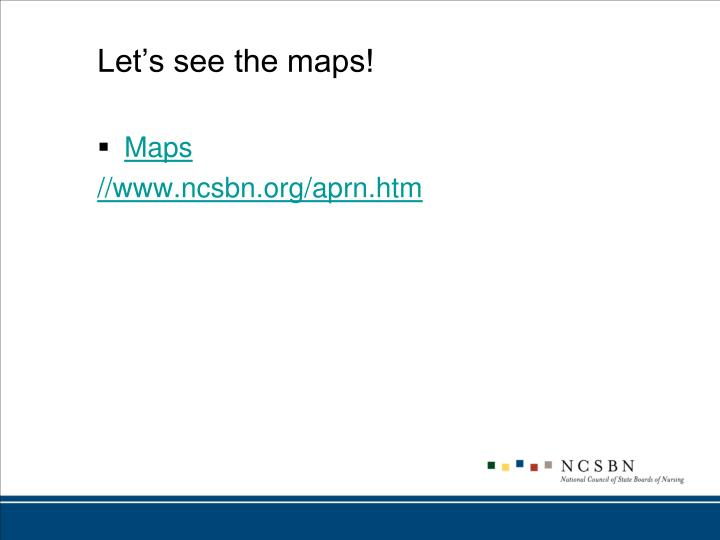 Let's see the maps!
