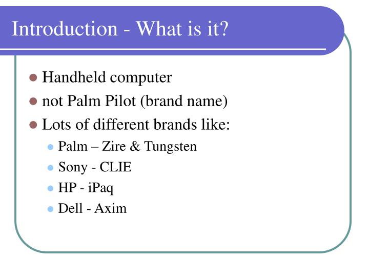Introduction what is it