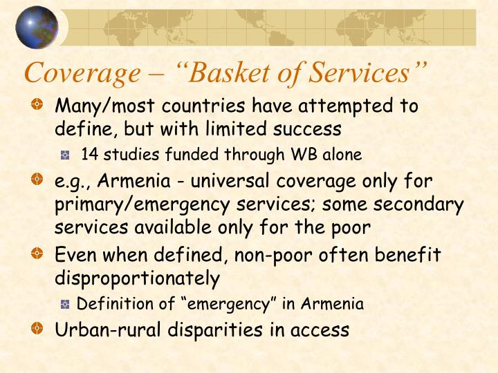 "Coverage – ""Basket of Services"""