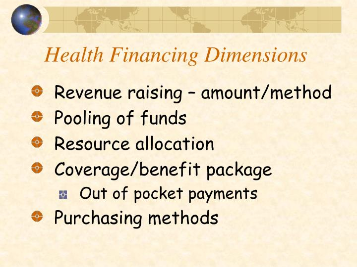 Health Financing Dimensions