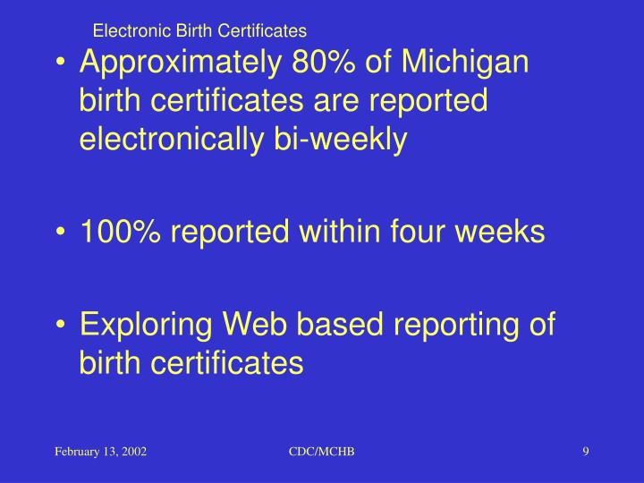Electronic Birth Certificates