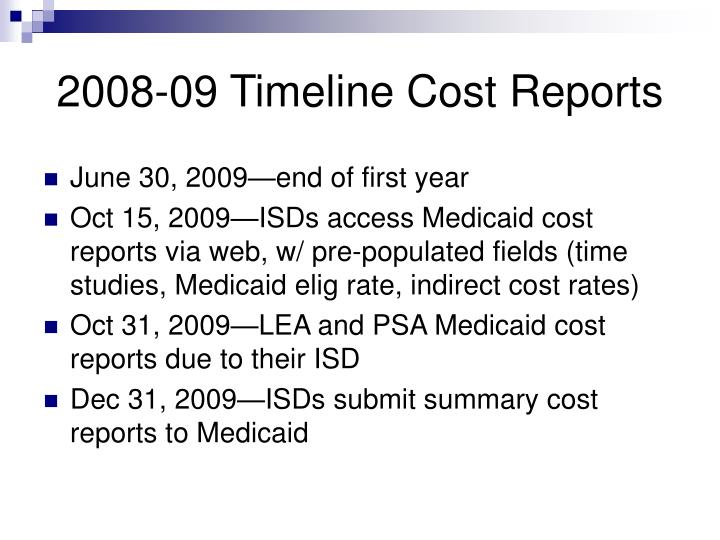 2008-09 Timeline Cost Reports