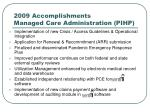 2009 accomplishments managed care administration pihp