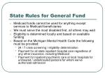 state rules for general fund