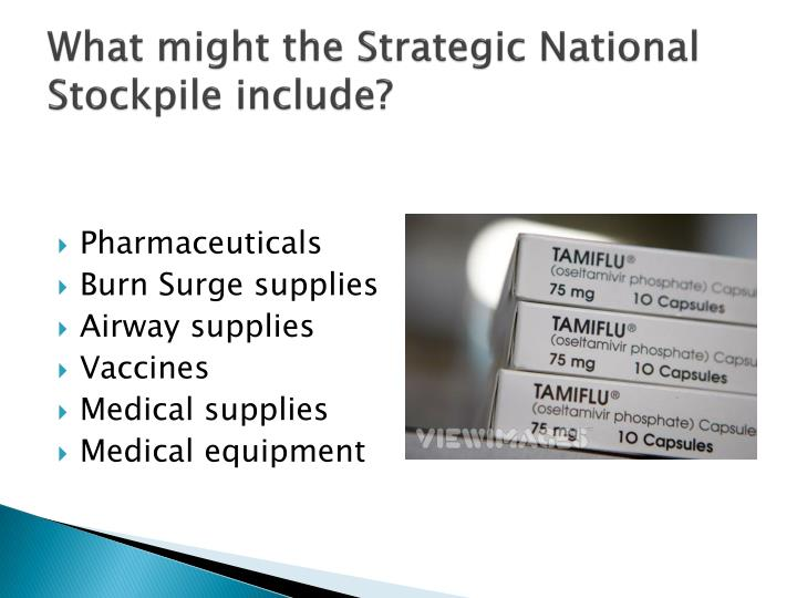 What might the Strategic National Stockpile include?