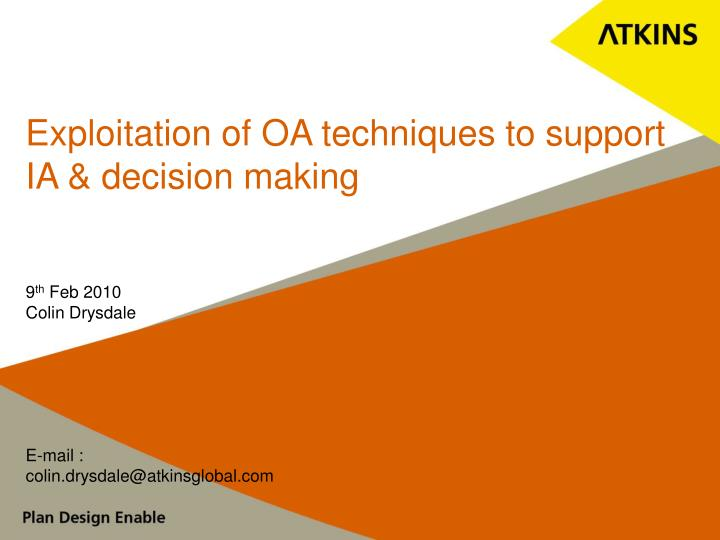 exploitation of oa techniques to support ia decision making n.