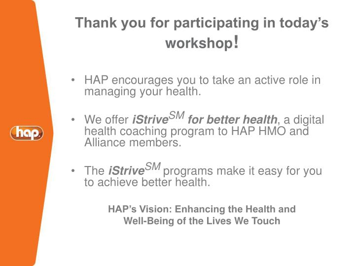Thank you for participating in today's workshop