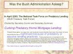 was the bush administration asleep