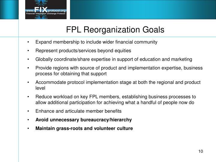 FPL Reorganization Goals