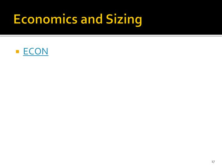 Economics and Sizing
