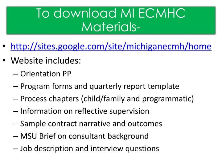 To download MI ECMHC Materials-
