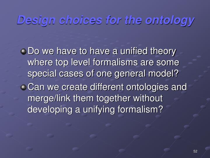Design choices for the ontology