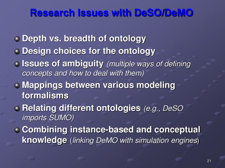 Research Issues with DeSO/DeMO