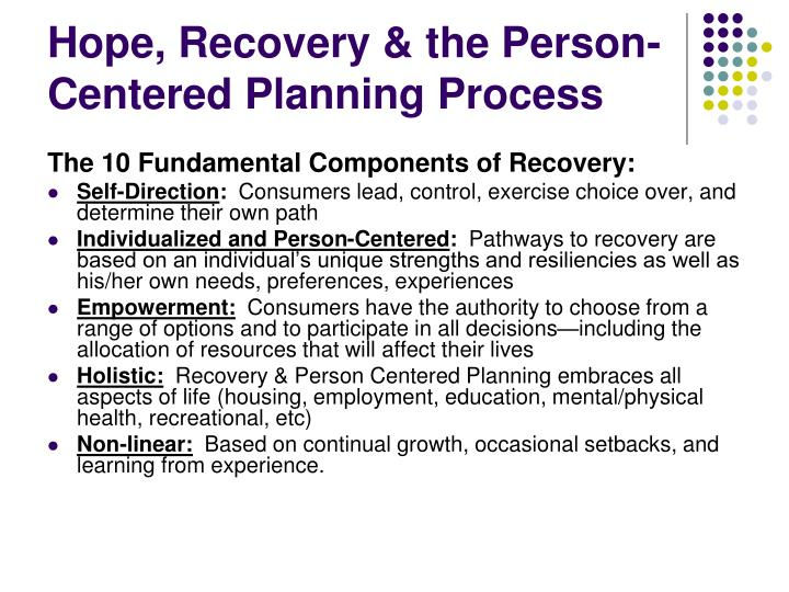 Hope, Recovery & the Person-Centered Planning Process