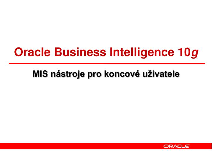 Oracle Business Intelligence 10