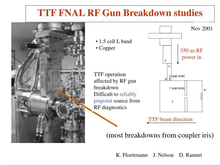 TTF FNAL RF Gun Breakdown studies