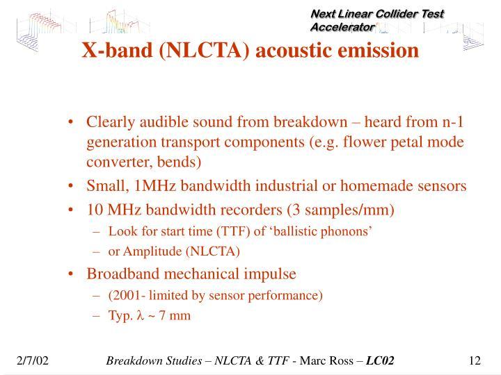 X-band (NLCTA) acoustic emission
