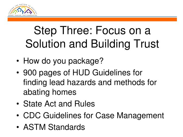 Step Three: Focus on a Solution and Building Trust
