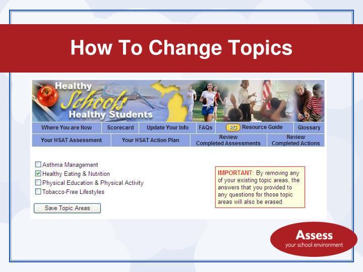 How To Change Topics