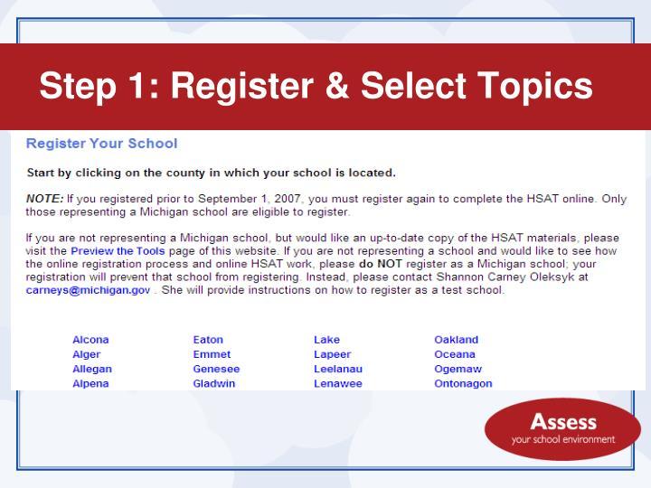 Step 1: Register & Select Topics