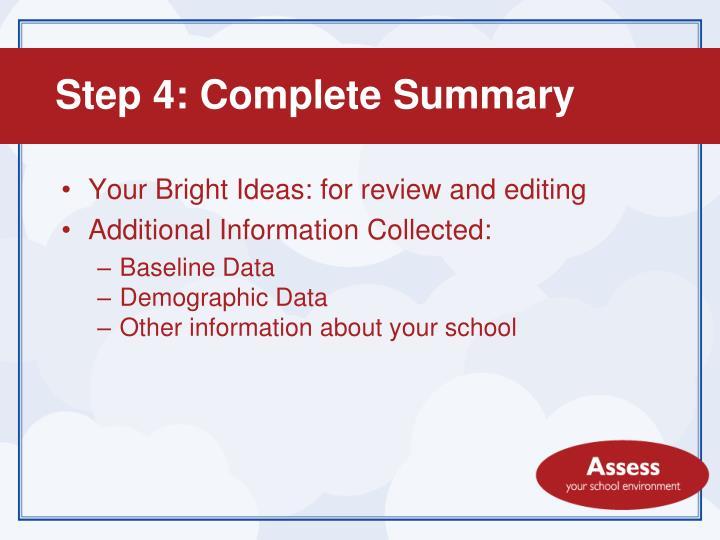 Step 4: Complete Summary