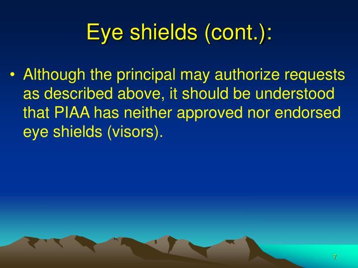 Eye shields (cont.):