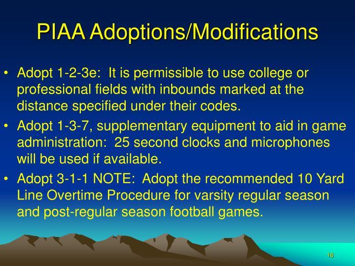 PIAA Adoptions/Modifications