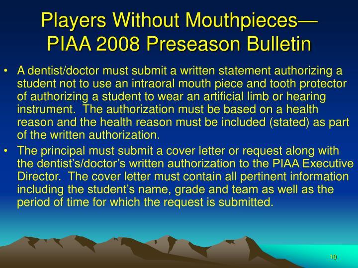 Players Without Mouthpieces—PIAA 2008 Preseason Bulletin