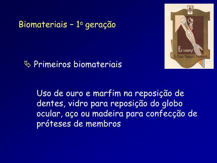 Biomateriais – 1