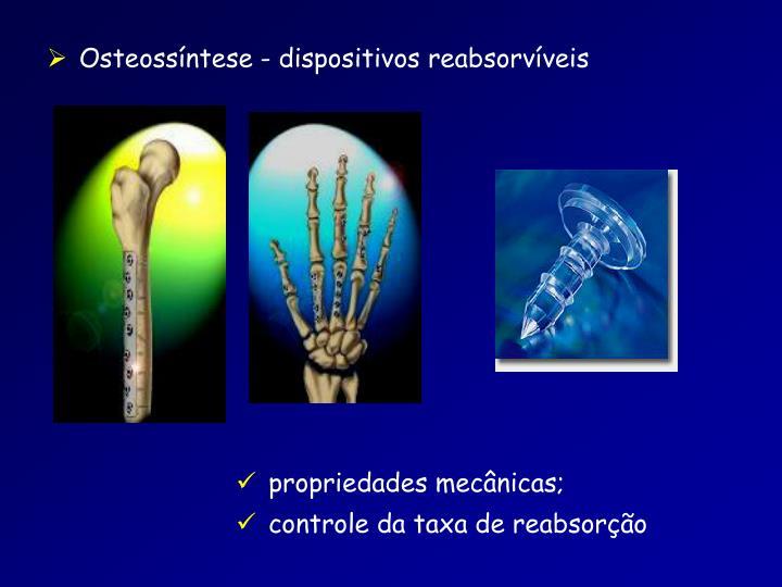 Osteossíntese - dispositivos reabsorvíveis