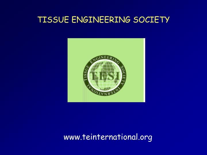 TISSUE ENGINEERING SOCIETY