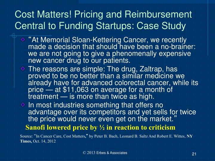 Cost Matters! Pricing and Reimbursement Central to Funding Startups: Case Study