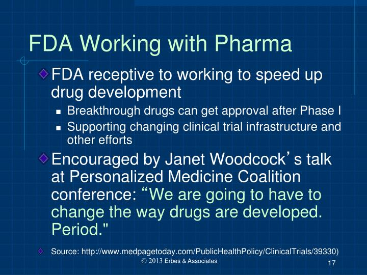 FDA Working with Pharma